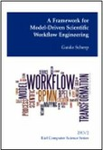 A Framework for Model-Driven Scientific Workflow Engineering