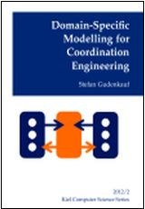 Domain-Specific Modelling for Coordination Engineering
