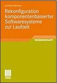 Rekonfiguration komponentenbasierter Softwaresysteme zur Laufzeit