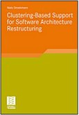 Clustering-Based Support for Software Architecture Restructuring